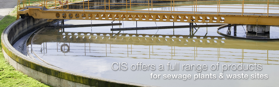 CIS offers a full range of products for sewage plants & waste sites